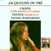 Jacqueline du Pré, Daniel Barenboim: Chopin, Franck: Cello Sonata in G minor,  Sonata in A - CD