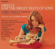 """Harry """"Sweets"""" Edison: Sweets For The Sweet Taste Of Love + When The Lights Are Low (FOR THE FIRST TIME EVER ON CD!!!) - CD"""