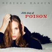 Rebekka Bakken: Little Drop of Poison - CD