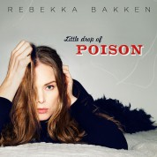 Rebekka Bakken: Little Drop of Poison - CD