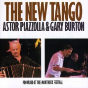 Astor Piazzolla, Gary Burton: The New Tango - Recorded At the Montreux Festival - CD