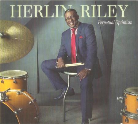 Herlin Riley: Perpetual Optimism - CD