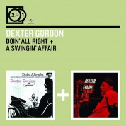 Dexter Gordon: Doin' All Right / A Swingin' Affair - CD