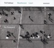 Till Fellner: Beethoven, Listz in Concert - CD