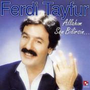 Ferdi Tayfur: Allahım Sen Bilirsin - CD