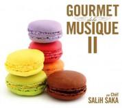 Çeşitli Sanatçılar, Salih Saka: Gourmet De La Musique II - CD
