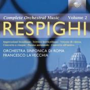 Orchestra Sinfonia di Roma, Francesco La Vecchia: Respighi: Complete Orchestral Music Vol. 2 - CD