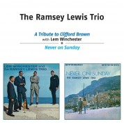 Ramsey Lewis: A Tribute To Clifford Brown + Never On Sunday - CD