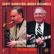Scott Hamilton, Bucky Pizzarelli: The Red Door (...Remember Zoot Sims) - CD