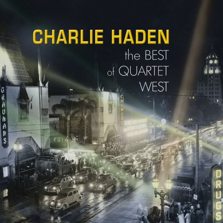 Charlie Haden: The Best Of Quartet West - CD