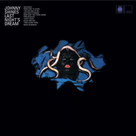 Johnny Shines: Last Night's Dream - Plak