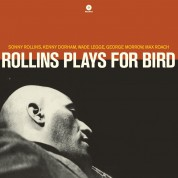 Sonny Rollins: Plays For Bird - Plak