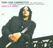 Terri Lyne Carrington: Jazz Is A Spirit - CD