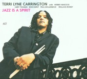 Terri Lyne Carrington: Jazz Is A Spirit - CD