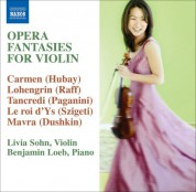 Livia Sohn: Opera Fantasies for Violin - CD