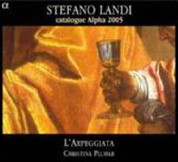 Christina Pluhar, L'Arpeggiata: Stefano Landi - Catalogue Alpha 2005 - CD