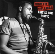 Ornette Coleman: This Is Our Music + 2 Bonus Tracks! (Images By Iconic Photographer Francis Wolff= - Plak