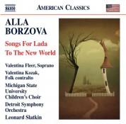 Leonard Slatkin: Borzova: Songs for Lada - To The New World - CD