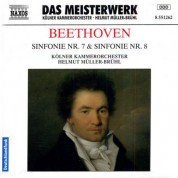 Helmut Muller-Bruhl: Beethoven: Symphonies Nos. 7 and 8 - CD