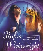 Rufus Wainwright: Live From The (((Artists Den))) - DVD