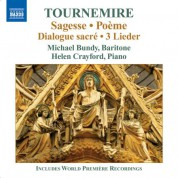 Michael Bundy: Tournemire: Sagesse - Poeme - CD