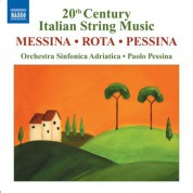 Paolo Pessina: Messina: Beffa A Don Chisciotte Suite (La) / Rota: Concerto for Strings / Pessina: Concertango - CD