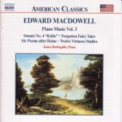 Macdowell: Piano Sonata No. 4 / 6 Poems / 12 Virtuoso Studies - CD