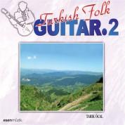 Tarık Öcal: Turkish Folk Gitar 2 - CD