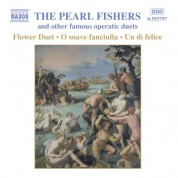 Pearl Fishers and Other Famous Operatic Duets - CD