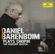 Daniel Barenboim - Plays Chopin, The Warsaw Recital - CD