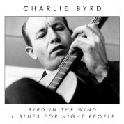 Charlie Byrd: Byrd In The Wind + Blues For Night People - CD