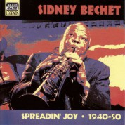 Bechet, Sidney: Spreadin' Joy (1940-1950) - CD