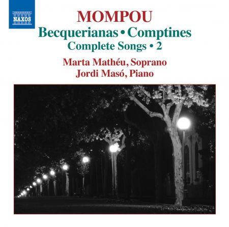 Jordi Masó, Marta Mathéu: Mompou: Complete Songs, Vol. 2 - CD