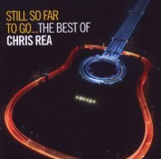 Chris Rea: Still So Far To Go - The Best of - CD