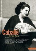 Montserrat Caballé: Caballe: Beyond Music - DVD