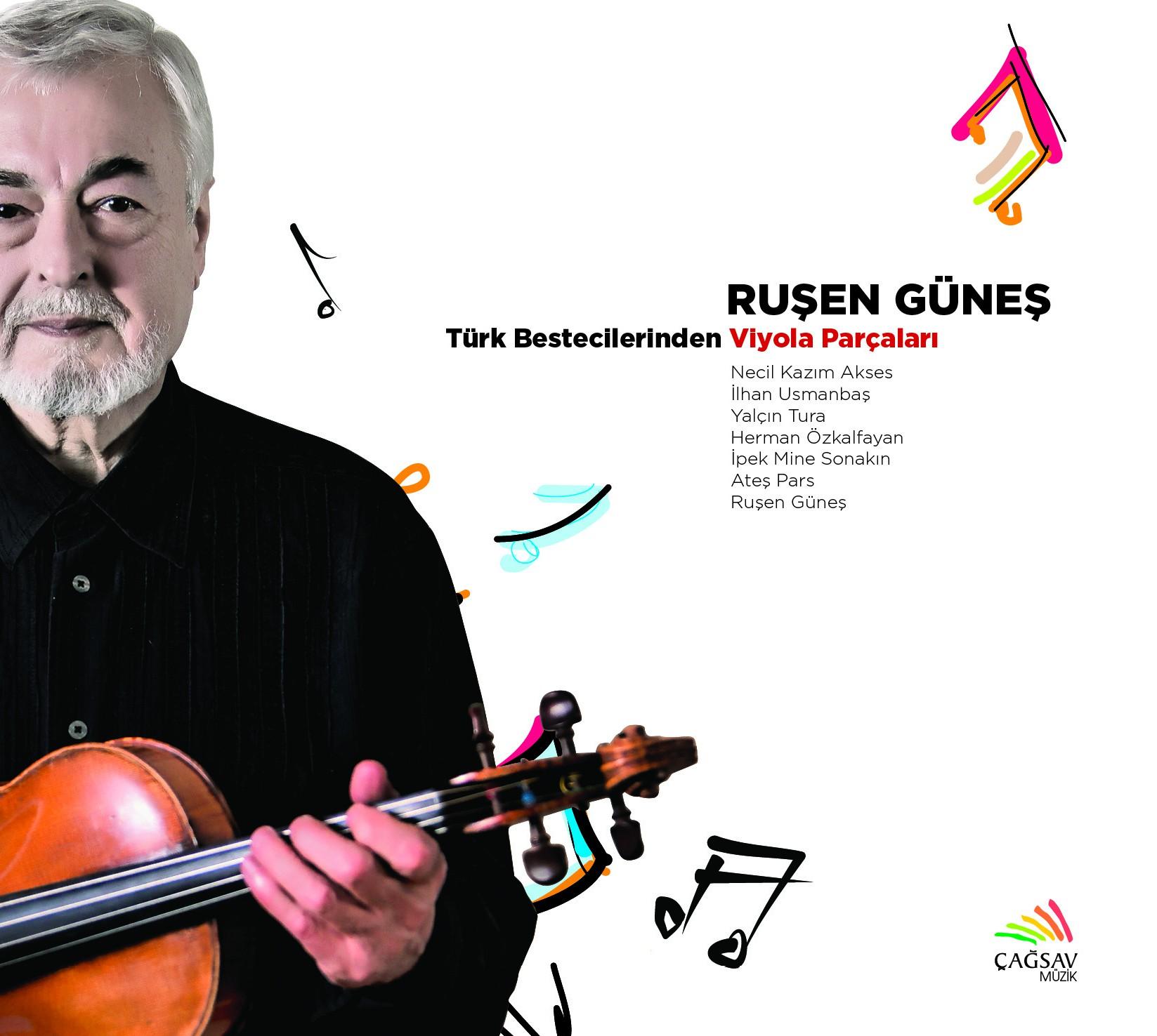 Ruşen Güneş: Türk Bestecilerinden Viyola Parçaları - CD - Opus3a