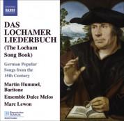Martin Hummel: Lochamer Liederbuch (Das) - CD