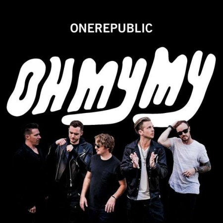 One Republic: Oh My My - Plak