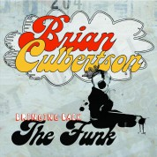 Brian Culbertson: Bringing Back The Funk - CD