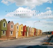 Nick Sanders: Nameless Neighbors - CD