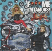 David Guetta, Cathy: F*** Me, I'm Famous! (Ibiza Mix 2011) - CD