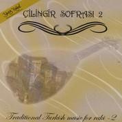 Çeşitli Sanatçılar: Çilingir Sofrası 2 - CD