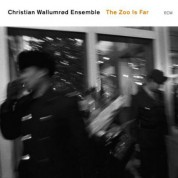 Christian Wallumrød Ensemble: The Zoo Is Far - CD