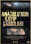 Çeşitli Sanatçılar: Anadolu'nun Kayıp Şarkıları - DVD