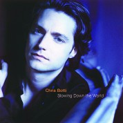 Chris Botti: Slowing Down The World - CD
