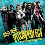 Çeşitli Sanatçılar: Pitch Perfect More From  (Soundtrack) - CD