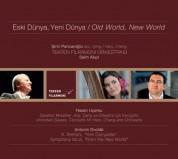 Tekfen Filarmoni Orkestrası, Şirin Pancaroğlu, Saim Akçıl: Eski Dünya, Yeni Dünya - CD
