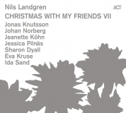 Nils Landgren: Christmas With My Friends VII - Plak