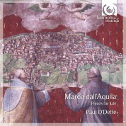 Paul O'Dette: Marco dall'Aquila - Pieces for Lute - CD