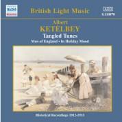 Ketelbey: Tangled Tunes (Ketelbey) (1913-1938) - CD